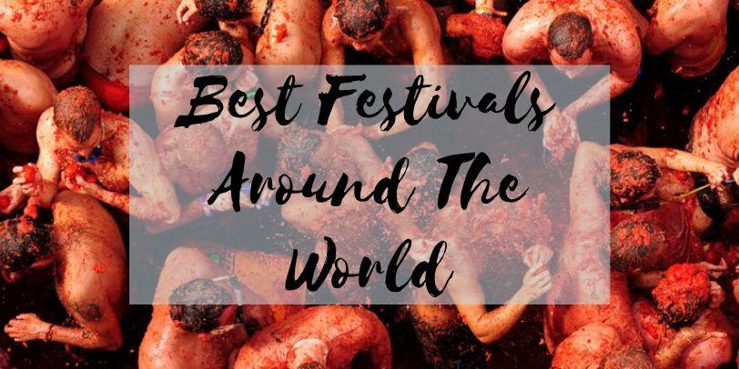Best Festivals Around The World