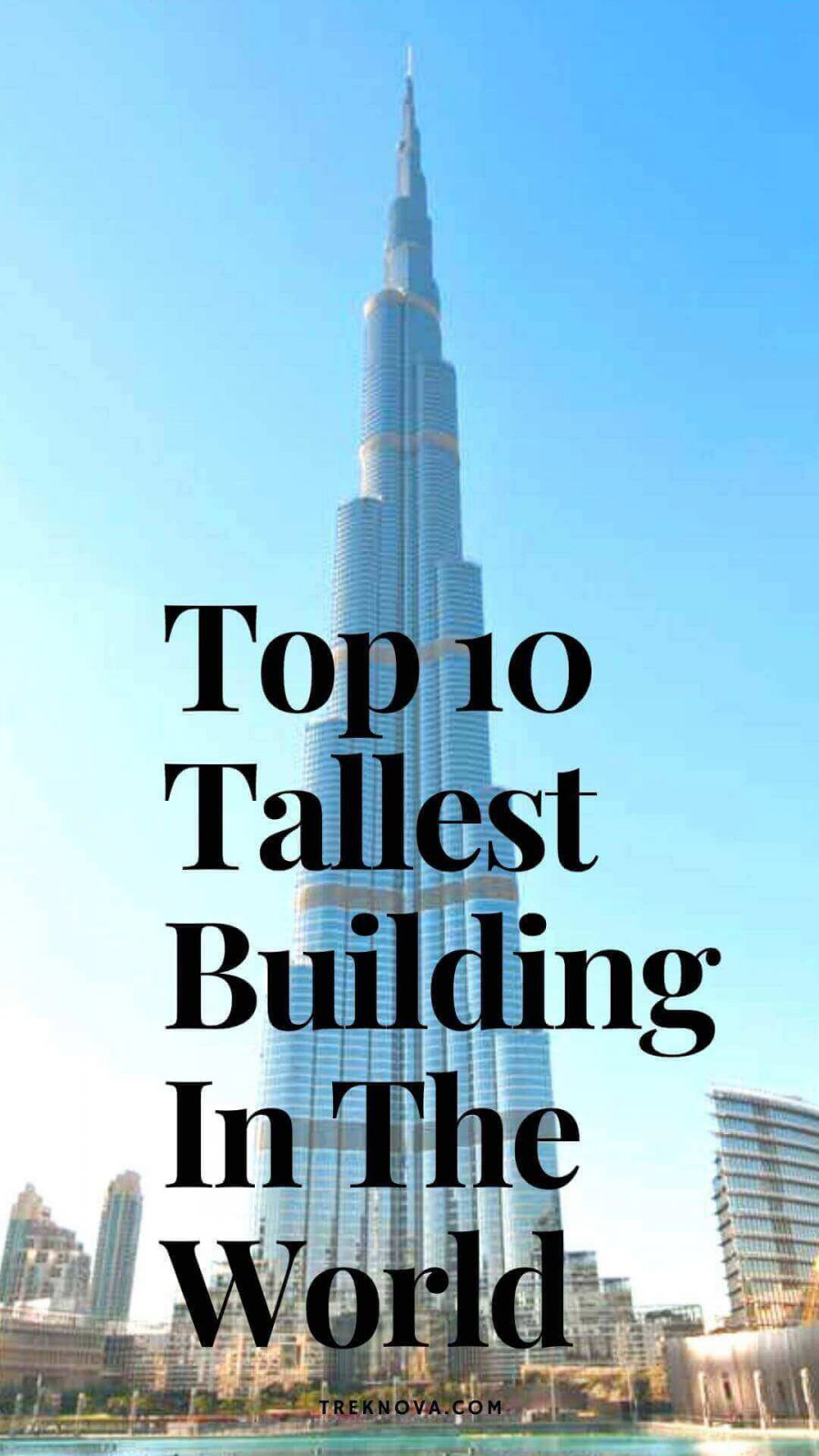 Famous Skyscrapers; Tallest Building In The World;