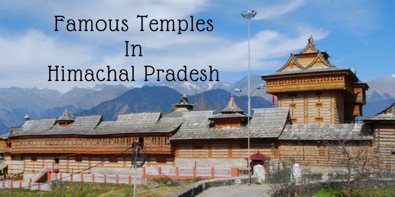 famous temples in Himachal Pradesh
