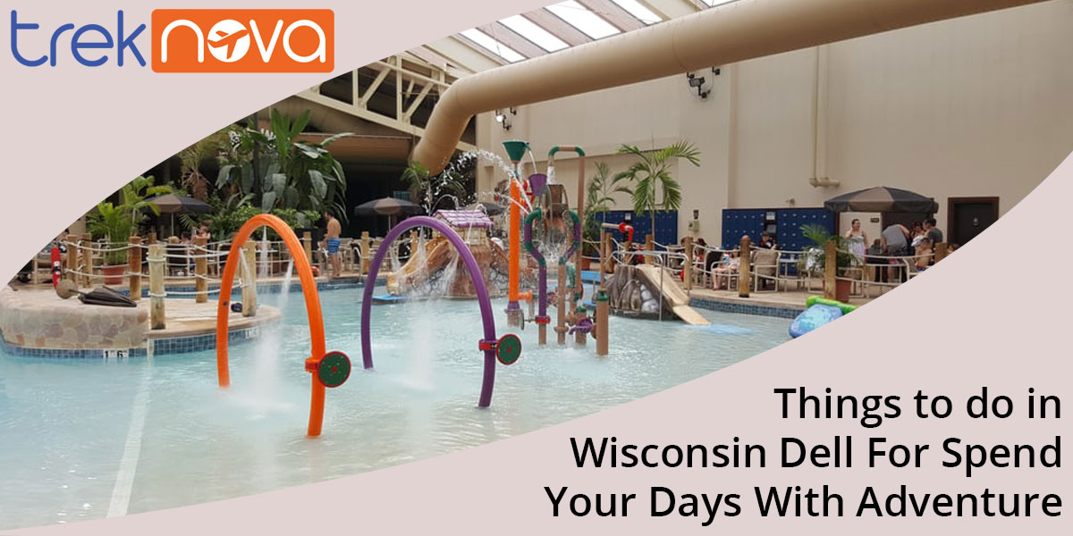 Things-to-do-in-Wisconsin-Dell-For-Spend-Your-Days-With-Adventure