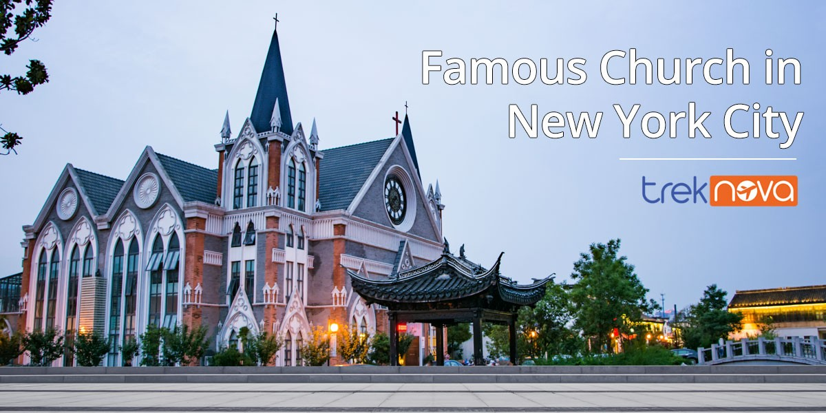 Top 6 Famous Church in New York City