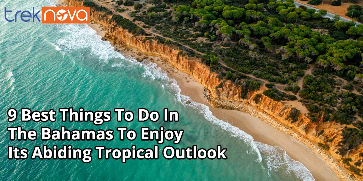 9-Best-Things-To-Do-In-The-Bahamas-To-Enjoy-Its-Abiding-Tropical-Outlook