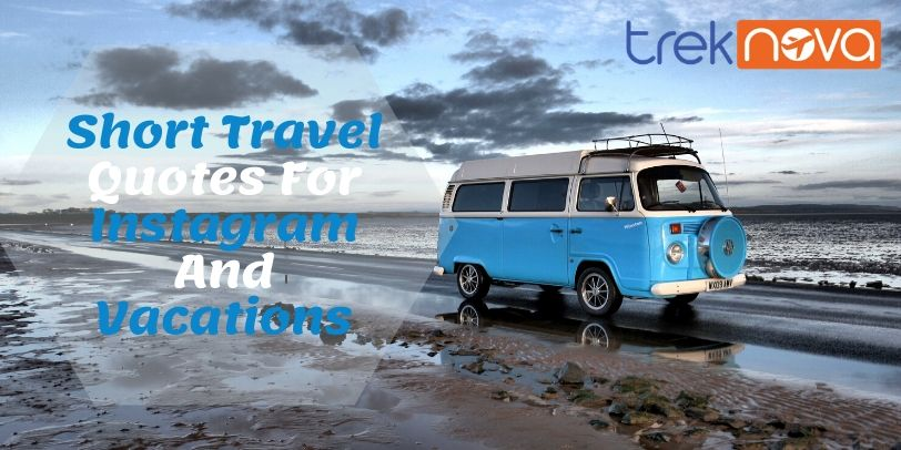 Short Travel Quotes For Instagram And Vacations