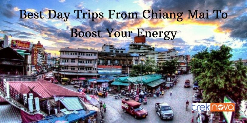 15 Best Day Trips From Chiang Mai To Boost Your Energy