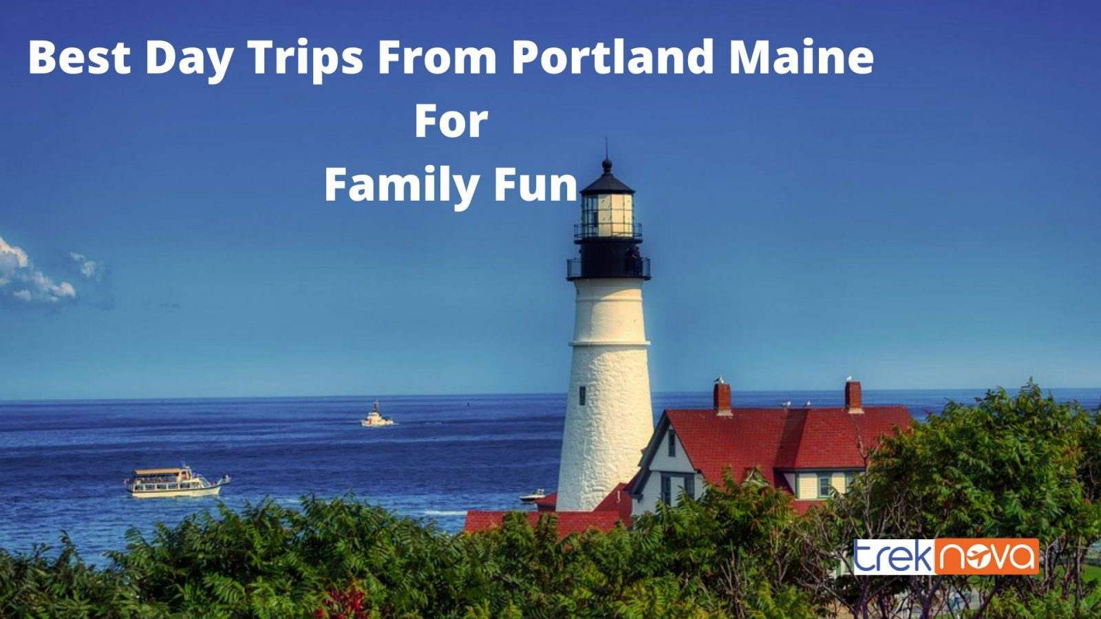 Best Day Trips From Portland Maine For Family Fun