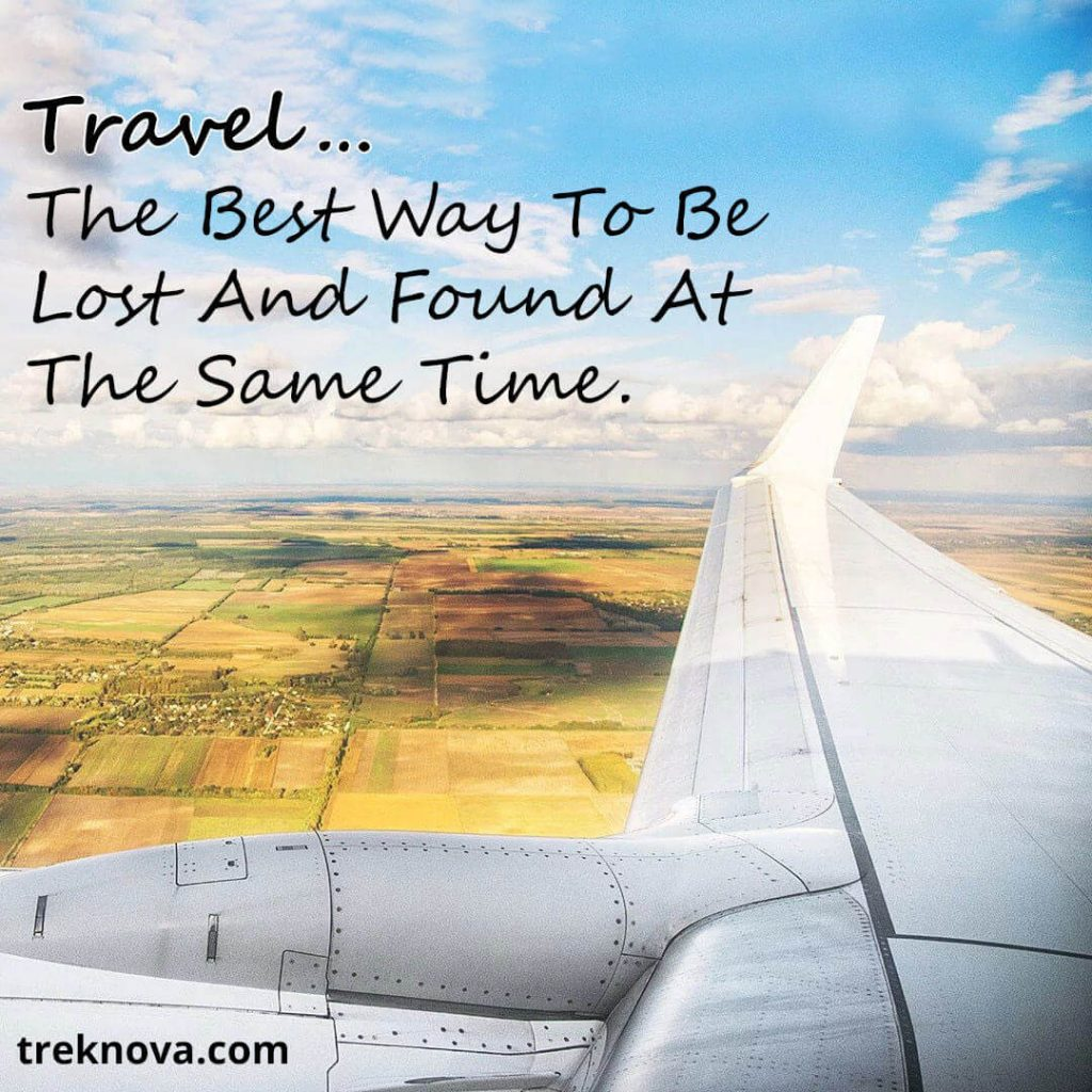 Travel…The Best Way To Be Lost And Found At The Same Time., Solo Travel Quotes