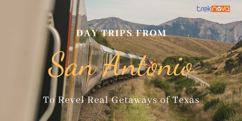 Day Trips From San Antonio; Weekend Getaway from San Antonio