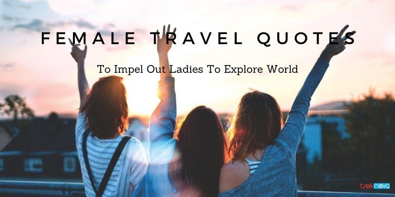 Female Travel Quotes