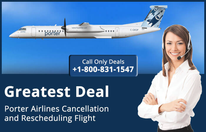 Porter Airlines Cancellation and Refund Policy