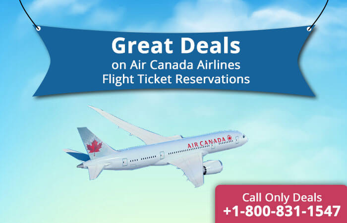Air Canada Reservations, flights & Ticket Booking