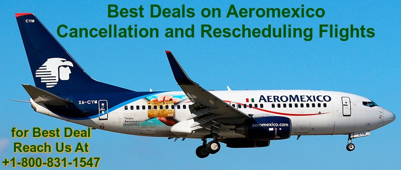Aeromexico Cancellation policy