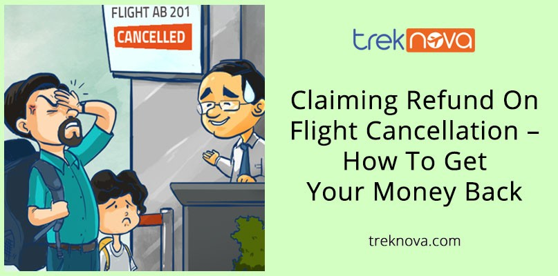 Claiming Refund On Flight Cancellation – How To Get Your Money BackClaiming Refund On Flight Cancellation – How To Get Your Money Back