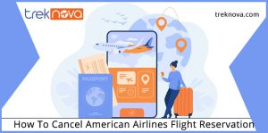 How To Cancel American Airlines Flight Reservation