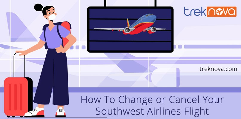 How To Change or Cancel Your Southwest Airlines Flight