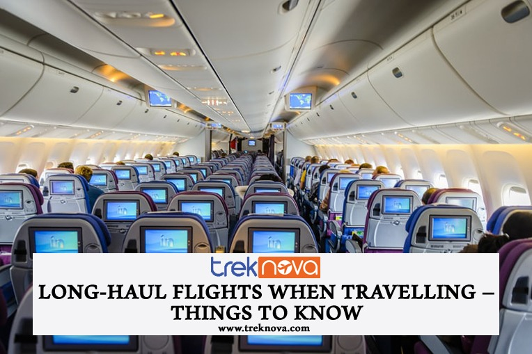 Long-Haul Flights When Travelling – Things to Know