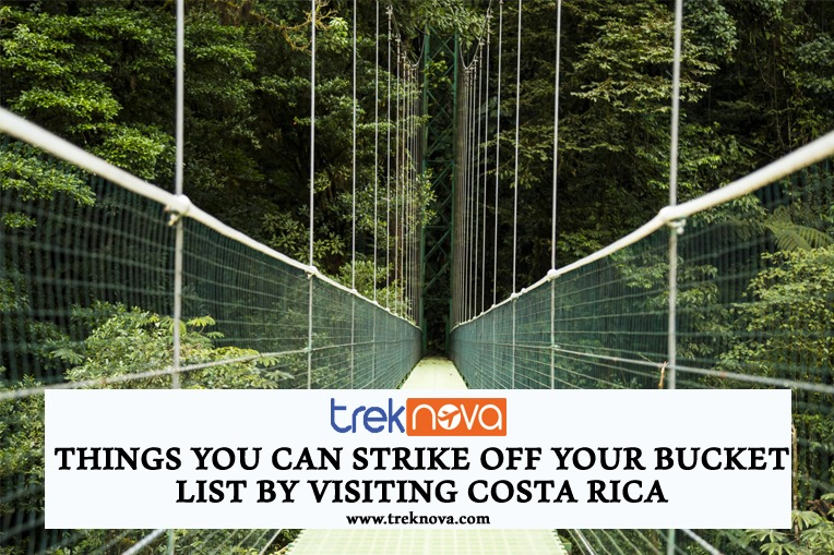 Things You Can Strike Off Your Bucket List by Visiting Costa Rica