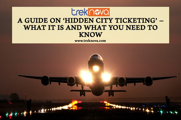 A Guide on Hidden City Ticketing