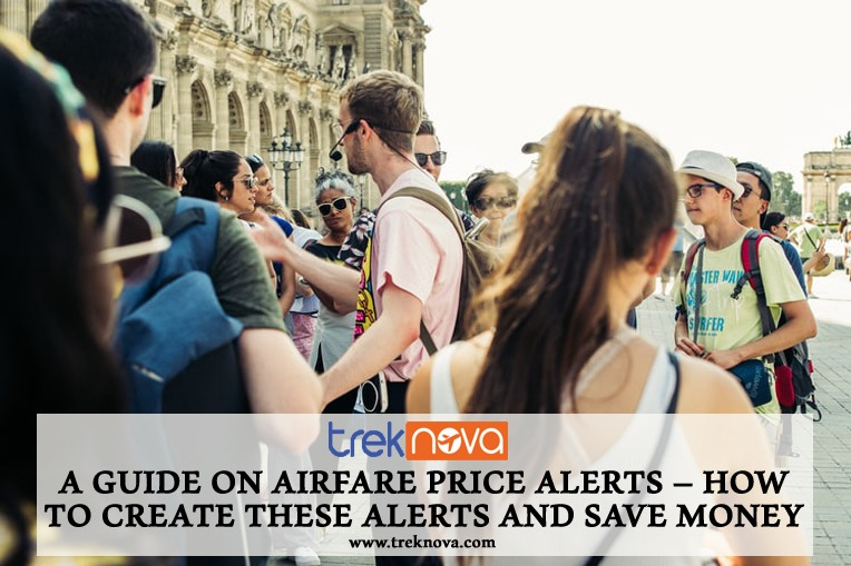 A Guide on Airfare Price Alerts How to Create These Alerts and Save Money