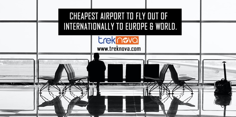 Cheapest Airports to Fly out of Internationally to Europe and World