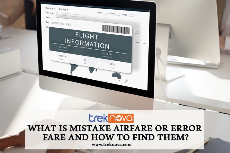 What is Mistake Airfare or Error Fare and How to Find them
